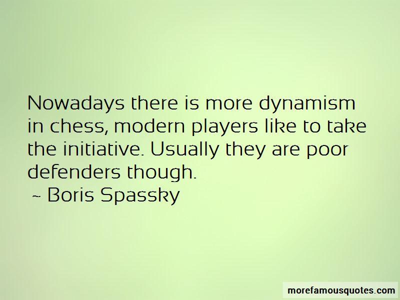 Boris Spassky Quotes Pictures 2