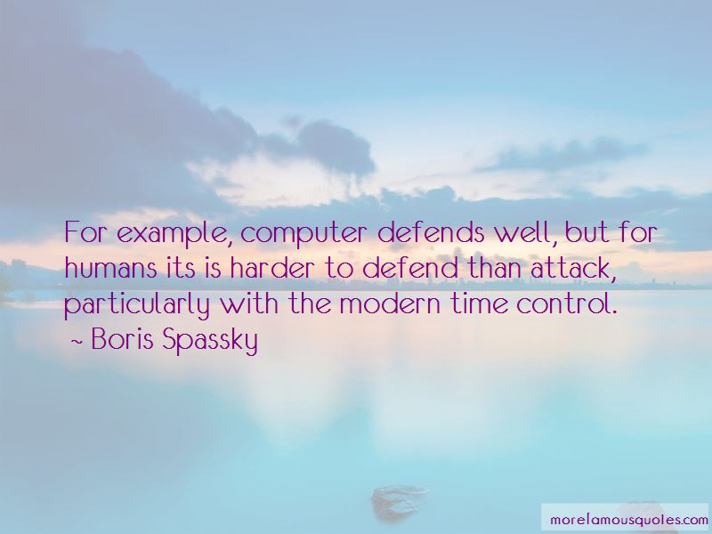 Boris Spassky Quotes