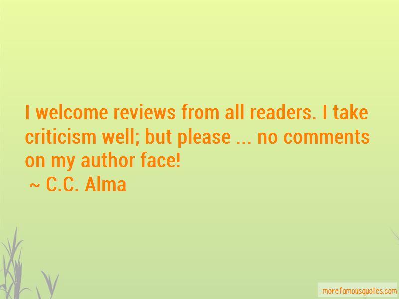 C.C. Alma Quotes Pictures 2