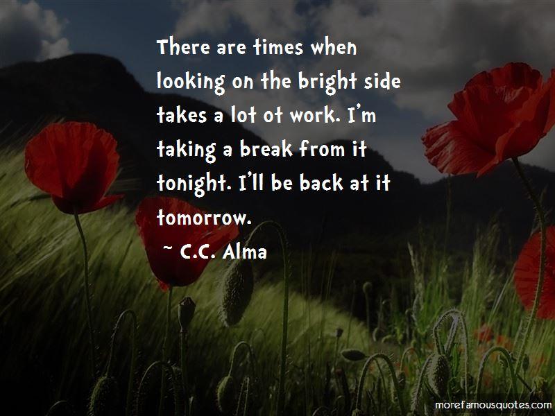 C.C. Alma Quotes