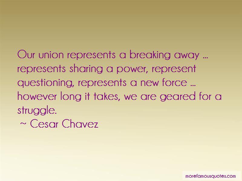 Cesar Chavez Quotes Pictures 2