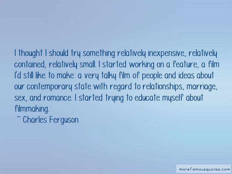 Charles Ferguson Quotes