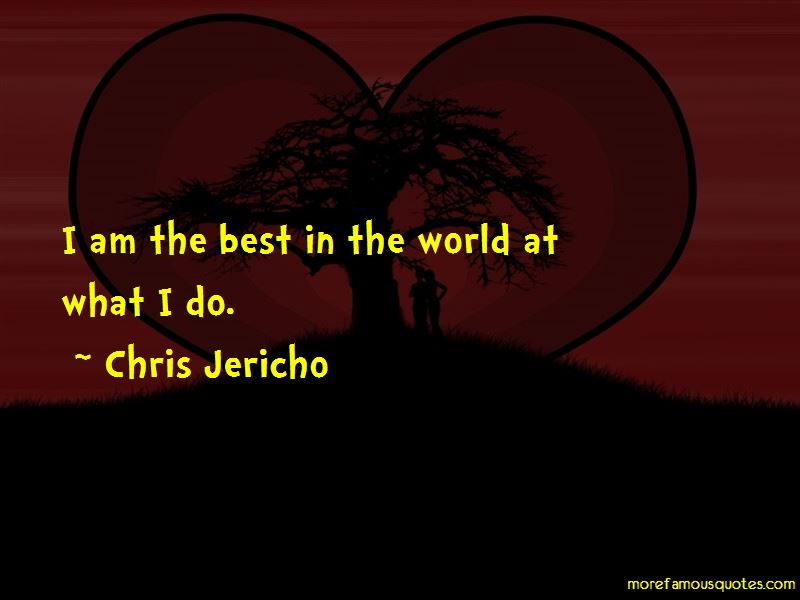 Chris Jericho Quotes