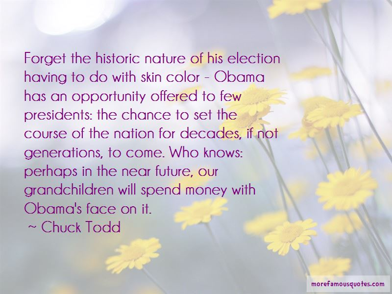 Chuck Todd Quotes Pictures 3