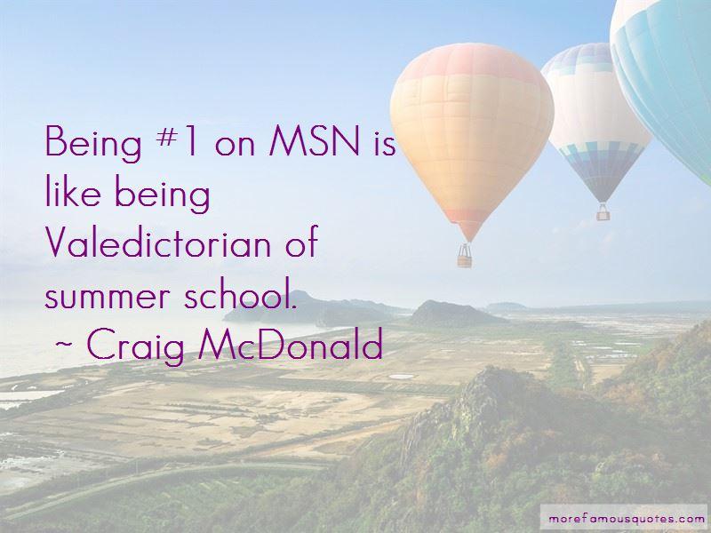 Craig McDonald Quotes