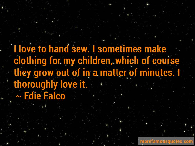 Edie Falco Quotes Pictures 2
