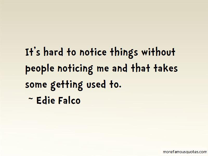 Edie Falco Quotes Pictures 4