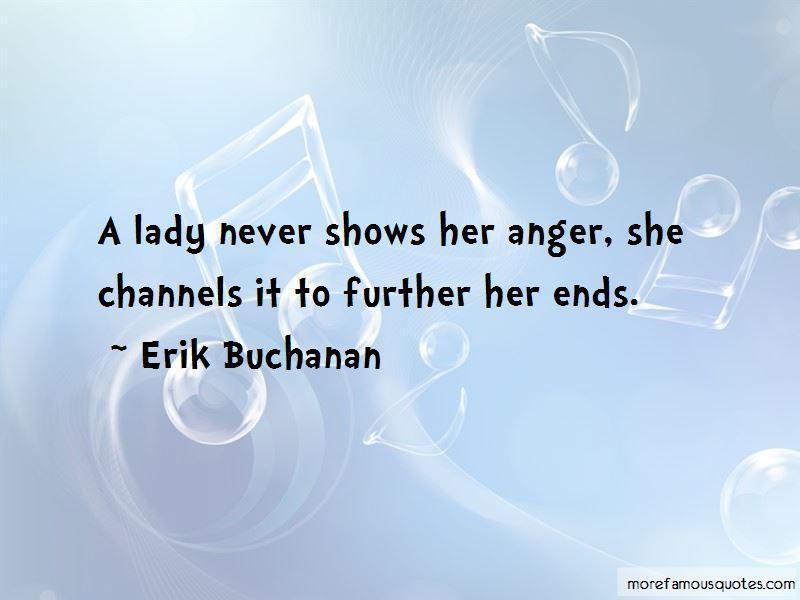 Erik Buchanan Quotes