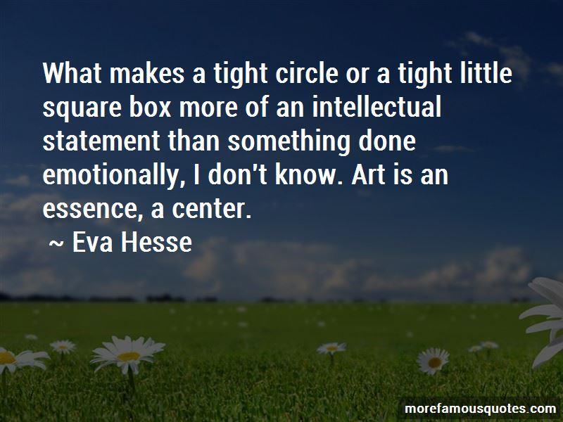 Eva Hesse Quotes Pictures 2