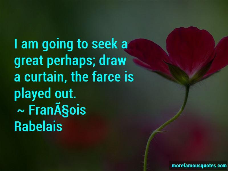 François Rabelais Quotes