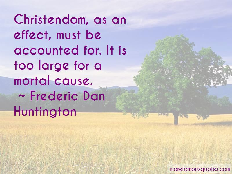 Frederic Dan Huntington Quotes Pictures 2