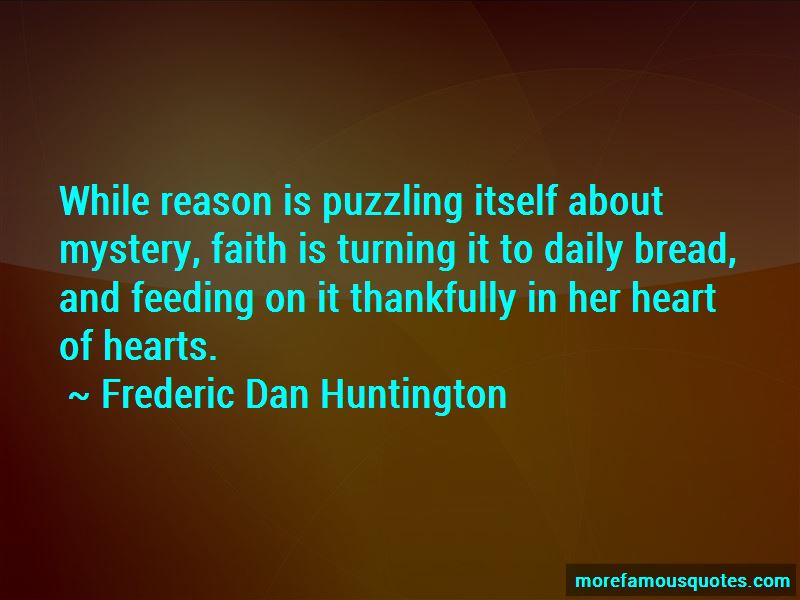 Frederic Dan Huntington Quotes Pictures 3
