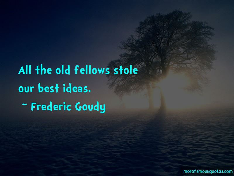 Frederic Goudy Quotes Pictures 2