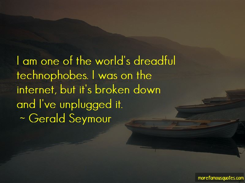 Gerald Seymour Quotes Pictures 3