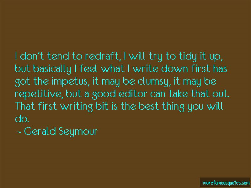 Gerald Seymour Quotes