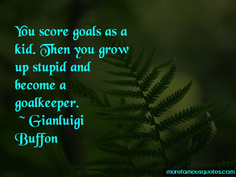 Gianluigi Buffon Quotes Pictures 4