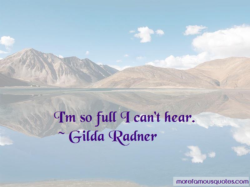 Gilda Radner Quotes Pictures 2