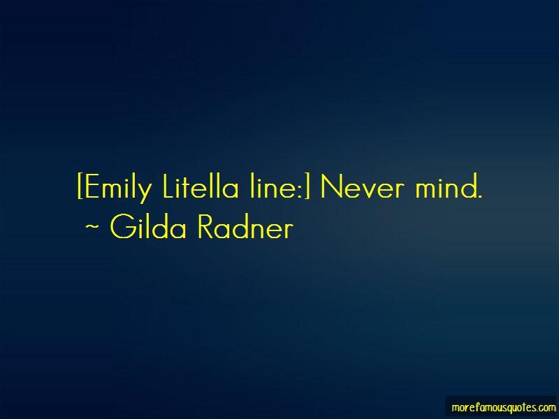 Gilda Radner Quotes Pictures 4
