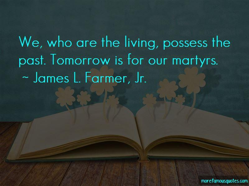 James L. Farmer, Jr. Quotes Pictures 3