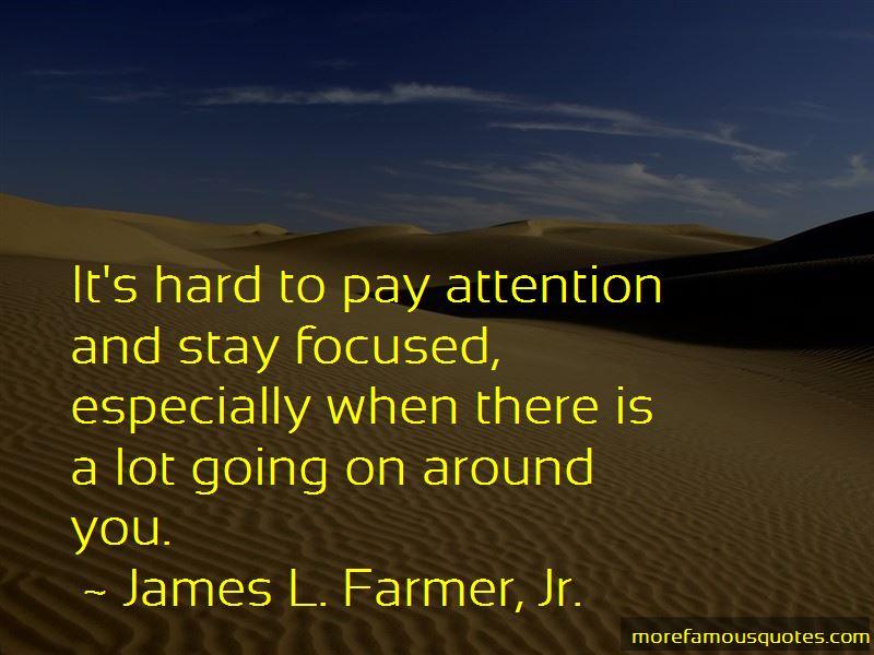 James L. Farmer, Jr. Quotes Pictures 4