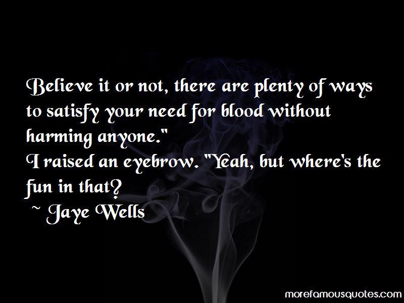 Jaye Wells Quotes