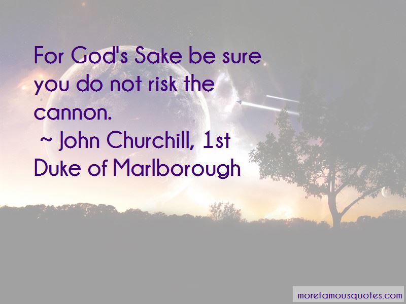 John Churchill, 1st Duke Of Marlborough Quotes Pictures 2