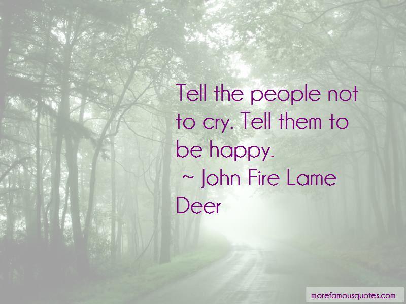 John Fire Lame Deer Quotes