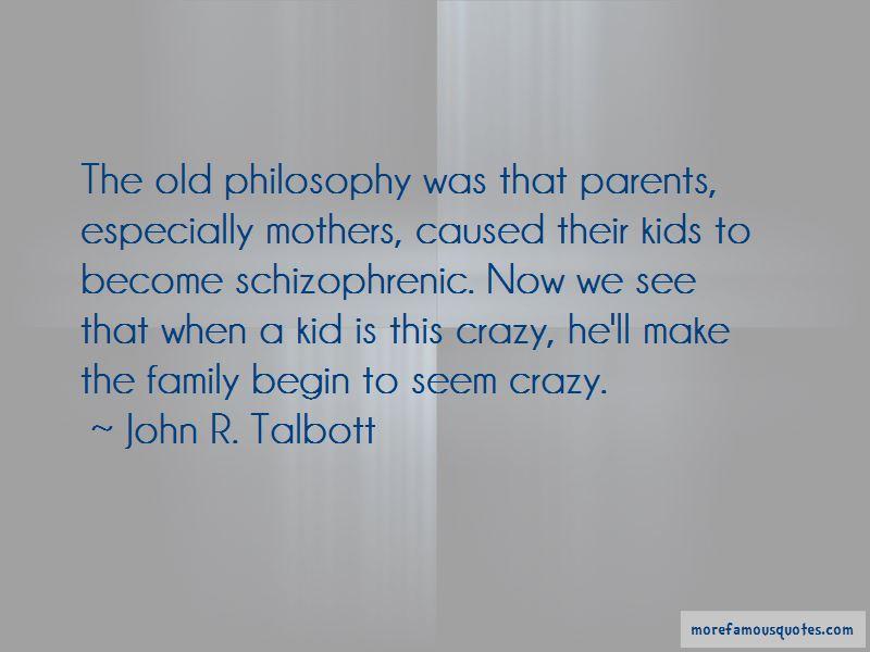 John R. Talbott Quotes