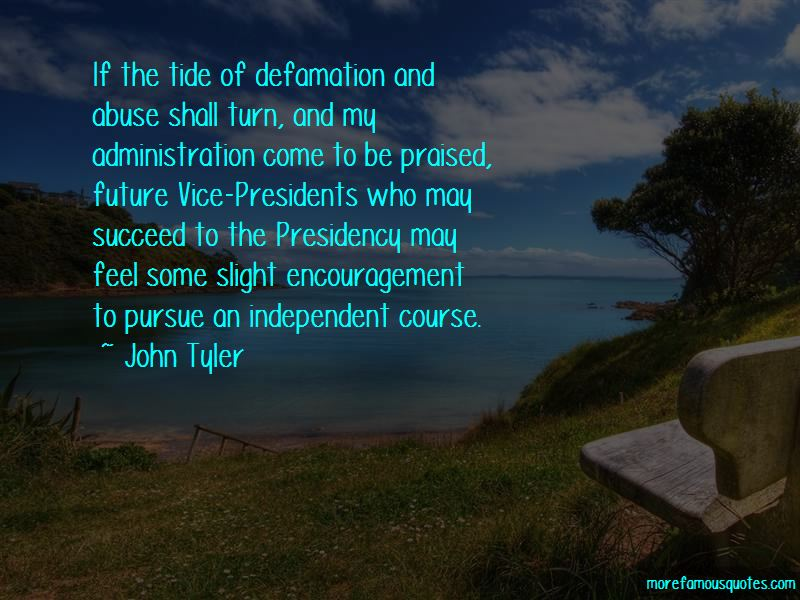 John Tyler Quotes Pictures 2