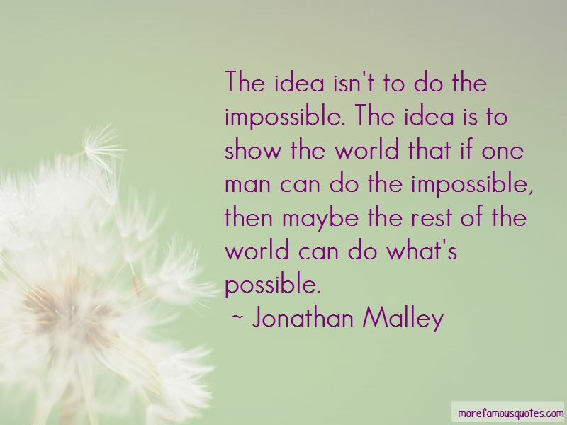 Jonathan Malley Quotes