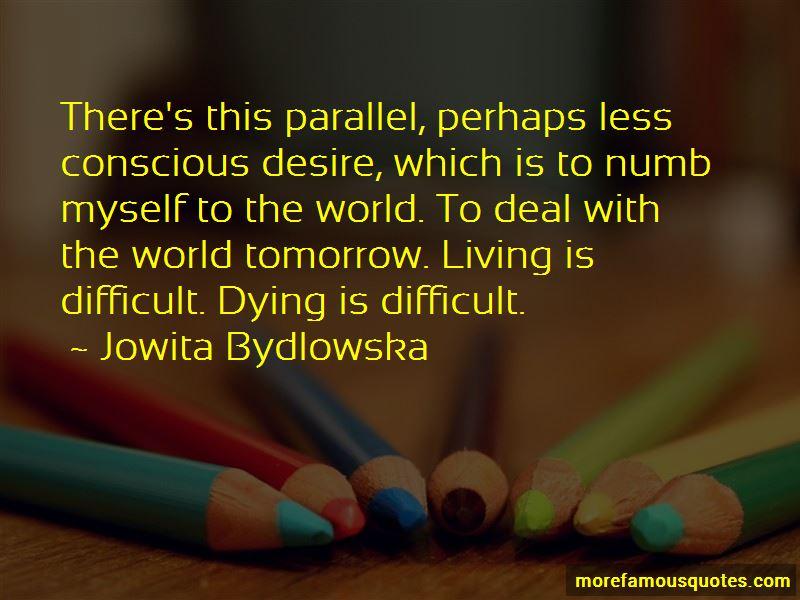 Jowita Bydlowska Quotes