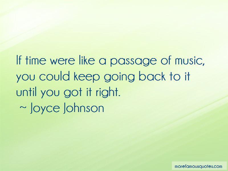 Joyce Johnson Quotes
