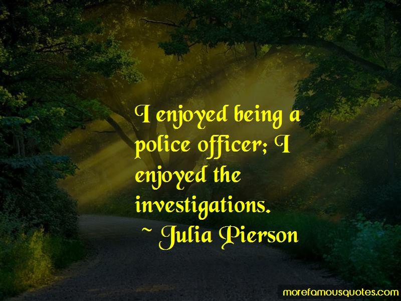 Julia Pierson Quotes Pictures 2