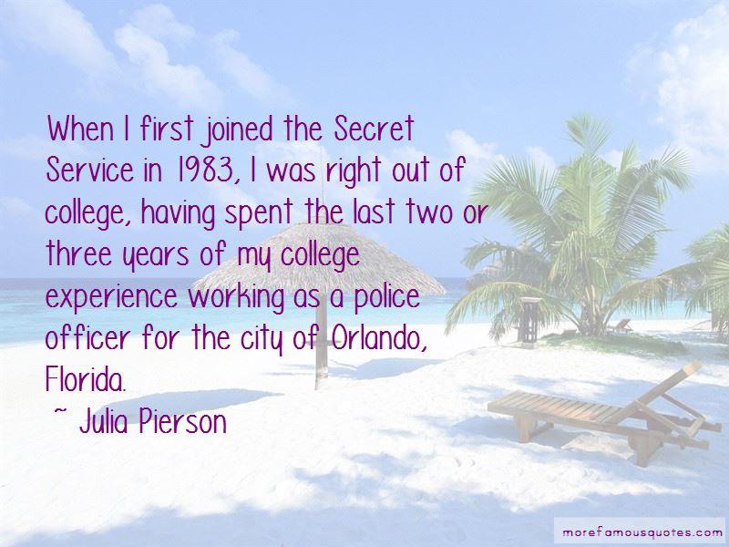 Julia Pierson Quotes