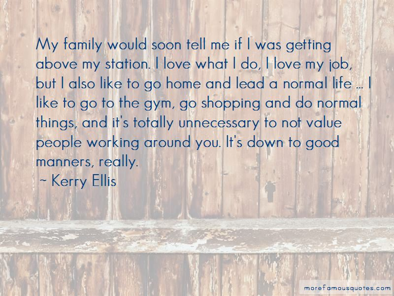 Kerry Ellis Quotes Pictures 4