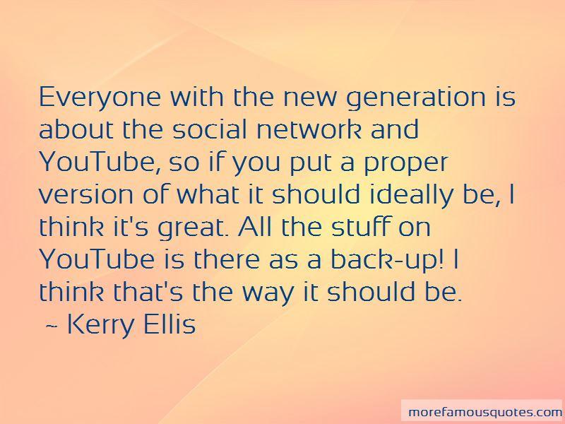 Kerry Ellis Quotes