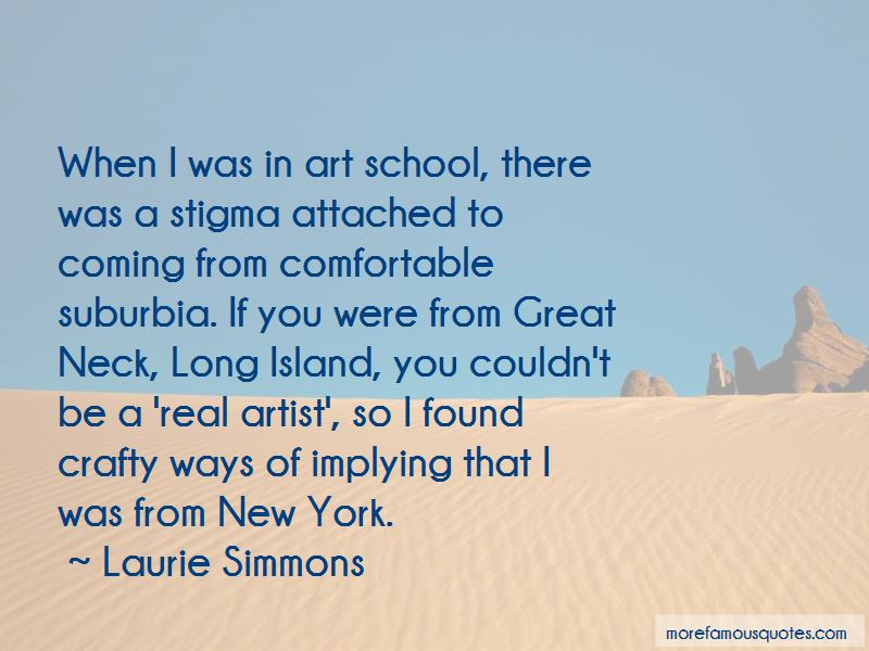 Laurie Simmons Quotes