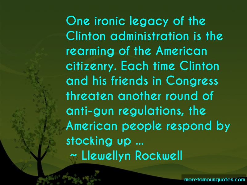 Llewellyn Rockwell Quotes Pictures 2