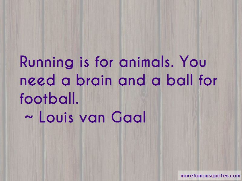 Louis Van Gaal Quotes Pictures 3