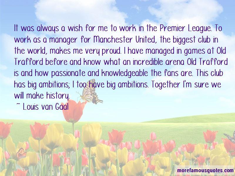 Louis Van Gaal Quotes