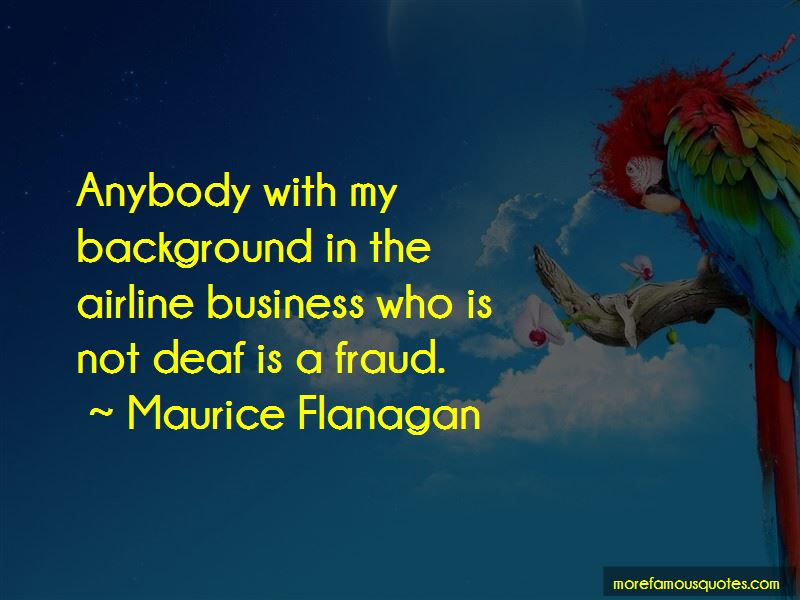 Maurice Flanagan Quotes Pictures 4
