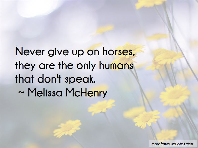Melissa McHenry Quotes