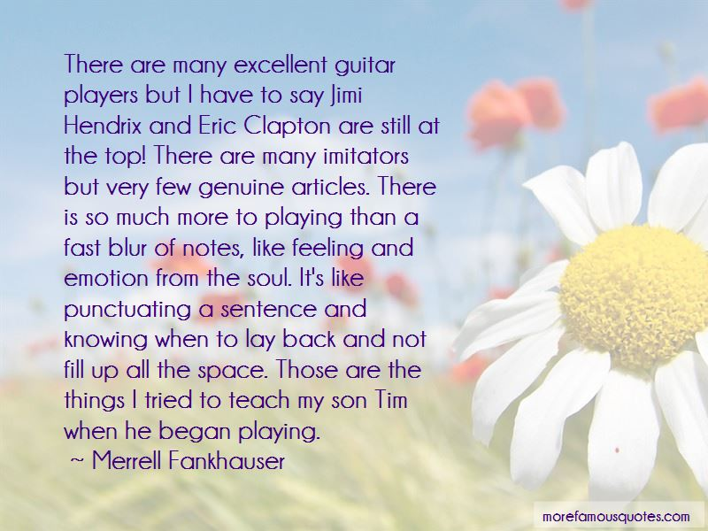 Merrell Fankhauser Quotes