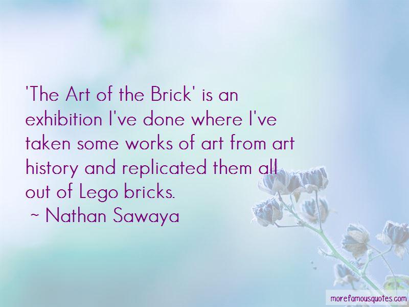 Nathan Sawaya Quotes Pictures 4
