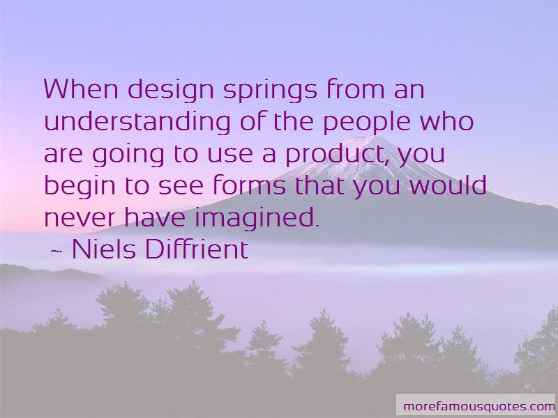 Niels Diffrient Quotes Pictures 2