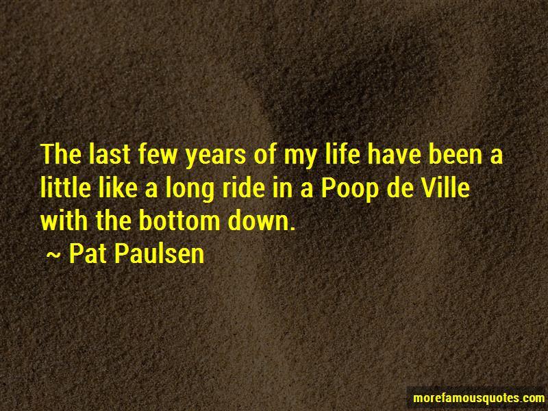 Pat Paulsen Quotes Pictures 2