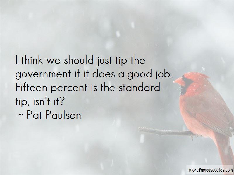 Pat Paulsen Quotes Pictures 3