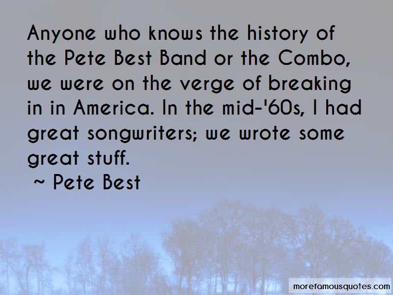 Pete Best Quotes Pictures 2