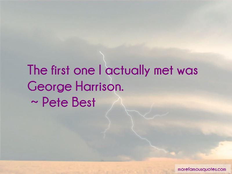Pete Best Quotes