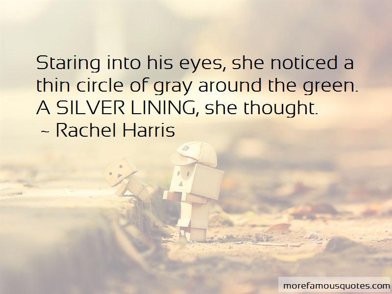 Rachel Harris Quotes Pictures 3